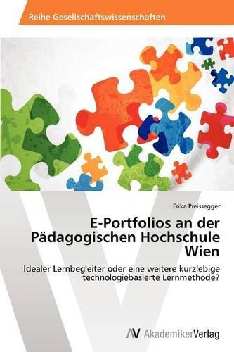 E-Portfolios an Der Padagogischen Hochschule Wien (Paperback)