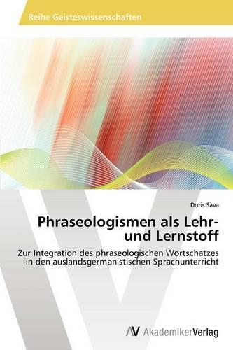 Phraseologismen ALS Lehr- Und Lernstoff (Paperback)