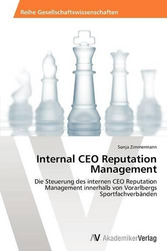 Internal CEO Reputation Management (Paperback)