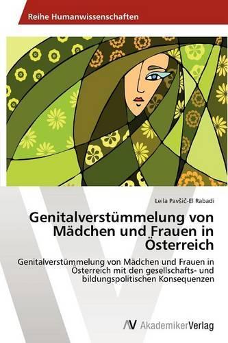 Genitalverstummelung Von Madchen Und Frauen in Osterreich (Paperback)