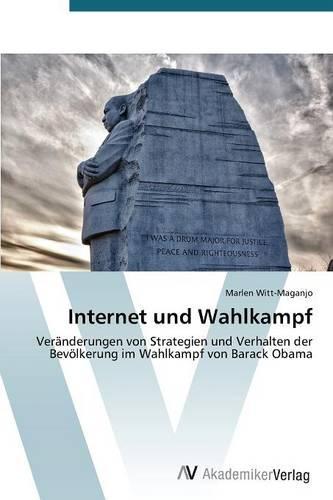 Internet Und Wahlkampf (Paperback)