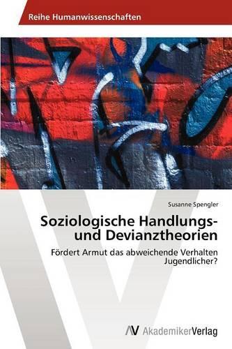Soziologische Handlungs- Und Devianztheorien (Paperback)