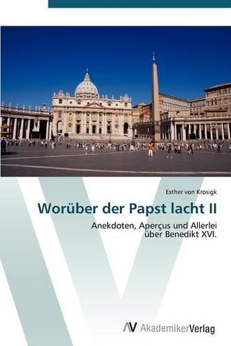 Woruber Der Papst Lacht II (Paperback)