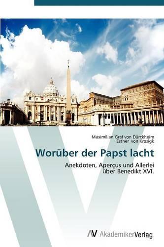 Woruber Der Papst Lacht (Paperback)