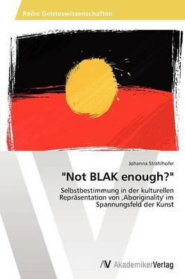 Not Blak Enough? (Paperback)