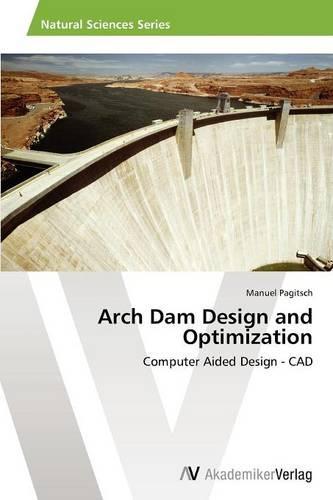 Arch Dam Design and Optimization (Paperback)
