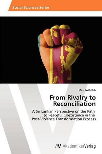 From Rivalry to Reconciliation (Paperback)