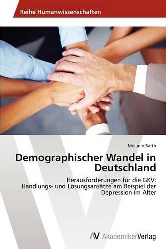 Demographischer Wandel in Deutschland (Paperback)