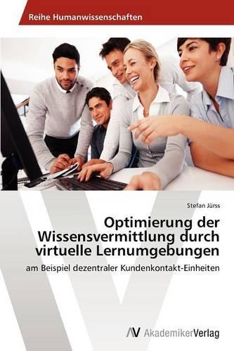 Optimierung Der Wissensvermittlung Durch Virtuelle Lernumgebungen (Paperback)