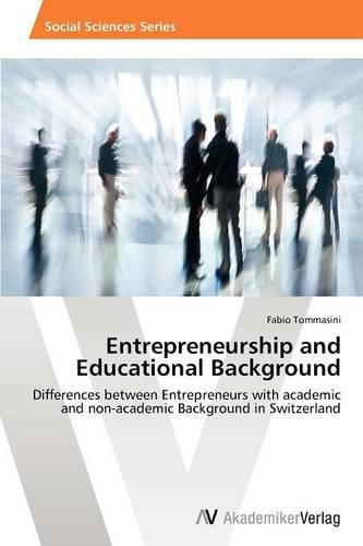 Entrepreneurship and Educational Background (Paperback)