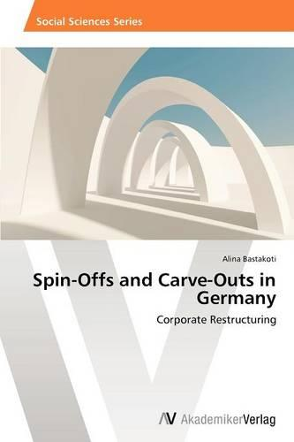 Spin-Offs and Carve-Outs in Germany (Paperback)