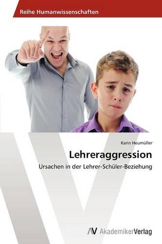 Lehreraggression (Paperback)