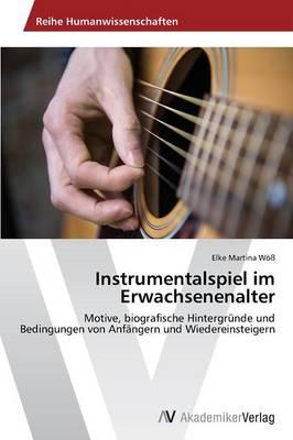 Instrumentalspiel Im Erwachsenenalter (Paperback)