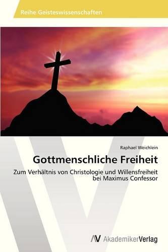 Gottmenschliche Freiheit (Paperback)