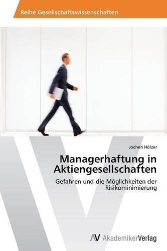 Managerhaftung in Aktiengesellschaften (Paperback)