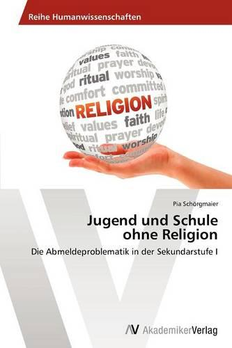 Jugend Und Schule Ohne Religion (Paperback)