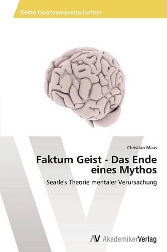 Faktum Geist - Das Ende Eines Mythos (Paperback)
