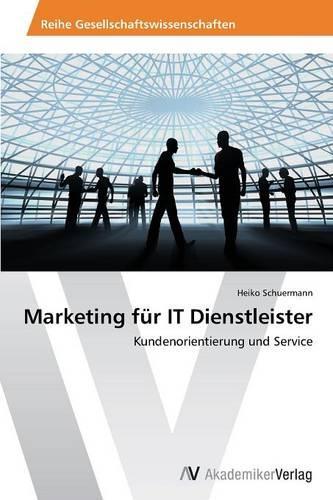 Marketing Fur It Dienstleister (Paperback)
