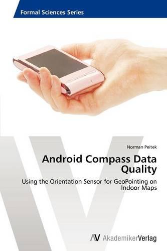 Android Compass Data Quality (Paperback)