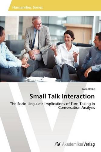 Small Talk Interaction (Paperback)