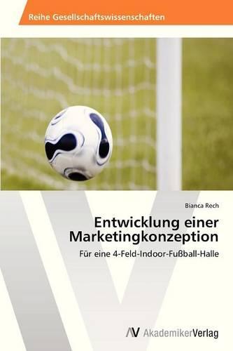 Entwicklung Einer Marketingkonzeption (Paperback)