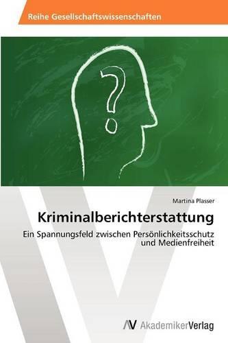 Kriminalberichterstattung (Paperback)