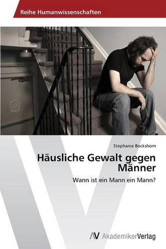 Hausliche Gewalt Gegen Manner (Paperback)