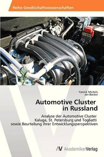 Automotive Cluster in Russland (Paperback)
