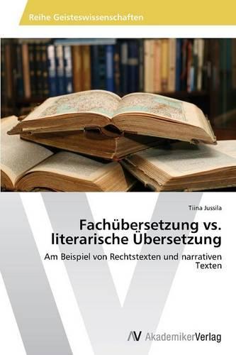 Fachubersetzung vs. Literarische Ubersetzung (Paperback)
