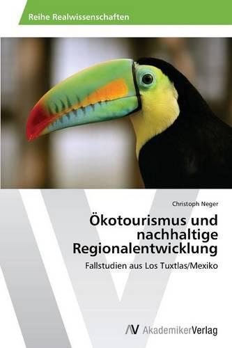 Okotourismus Und Nachhaltige Regionalentwicklung (Paperback)