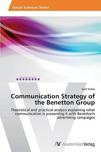 Communication Strategy of the Benetton Group (Paperback)