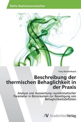 Beschreibung Der Thermischen Behaglichkeit in Der Praxis (Paperback)