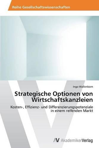 Strategische Optionen Von Wirtschaftskanzleien (Paperback)