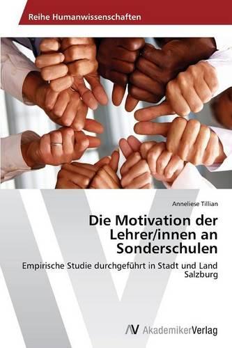 Die Motivation Der Lehrer/Innen an Sonderschulen (Paperback)
