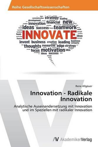 Innovation - Radikale Innovation (Paperback)
