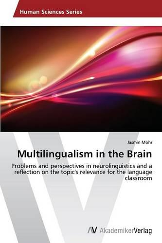 Multilingualism in the Brain (Paperback)