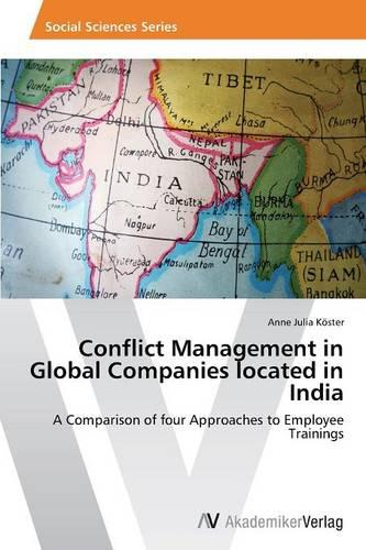 Conflict Management in Global Companies Located in India (Paperback)