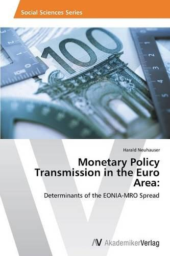 Monetary Policy Transmission in the Euro Area (Paperback)
