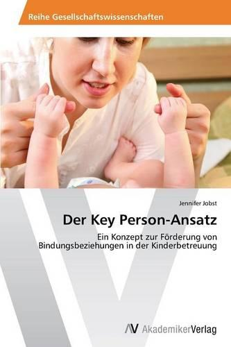 Der Key Person-Ansatz (Paperback)