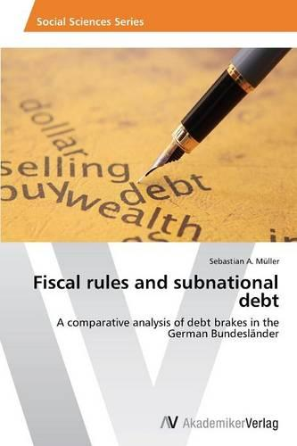 Fiscal Rules and Subnational Debt (Paperback)