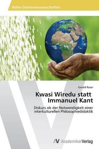 Kwasi Wiredu Statt Immanuel Kant (Paperback)