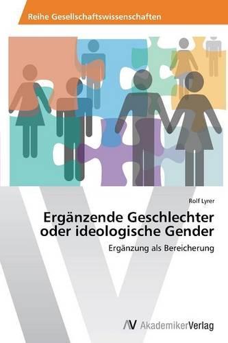 Erganzende Geschlechter Oder Ideologische Gender (Paperback)