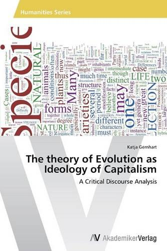The Theory of Evolution as Ideology of Capitalism (Paperback)