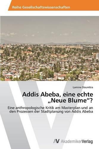 Addis Abeba, Eine Echte Neue Blume? (Paperback)