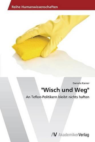 """""""Wisch Und Weg"""" (Paperback)"""