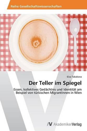 Der Teller Im Spiegel (Paperback)