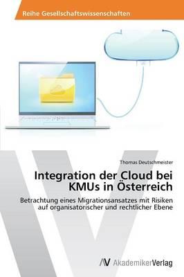 Integration Der Cloud Bei Kmus in Osterreich (Paperback)