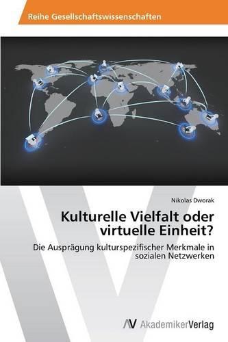 Kulturelle Vielfalt Oder Virtuelle Einheit? (Paperback)