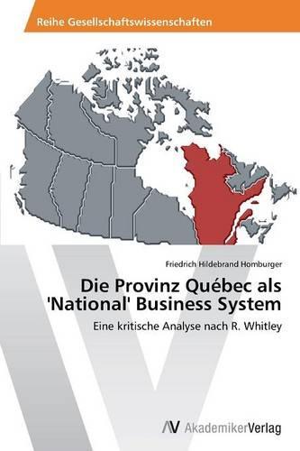Die Provinz Quebec ALS 'National' Business System (Paperback)