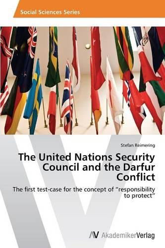The United Nations Security Council and the Darfur Conflict (Paperback)